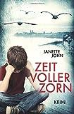 Zeit voller Zorn: Kripo Bodensee 5 von Janette John