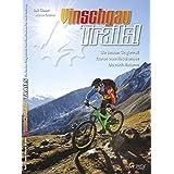 Guidebook Vinschgau Trails!: Das Trailparadies
