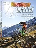 Guidebook Vinschgau Trails!: Das Trailparadies (TrailsBOOK / Mountainbike-Guides für Singletrail-Fans)