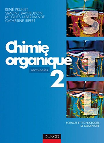 Chimie organique - Tome 2 - 2me dition
