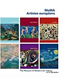 MoMA Artistes européens. Cézanne, Matisse, Miró, Monet, Picasso, Van Gogh