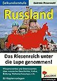 Russland - Das Riesenreich unter die Lupe genommen! - Gabriela Rosenwald