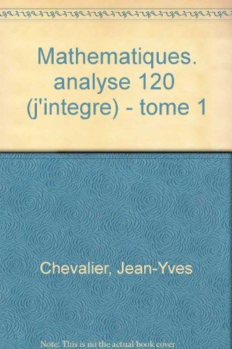 Les bases de l'analyse Tome 1 : Les bases de l'analyse par Jean-Yves Chevalier