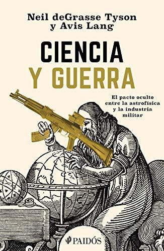 Ciencia y guerra (Spanish Edition)