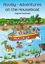 Flovely - Adventures on the Houseboat (English Edition)