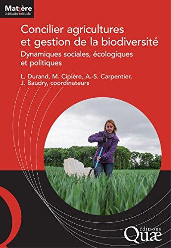 Concilier agricultures et gestion de la ...