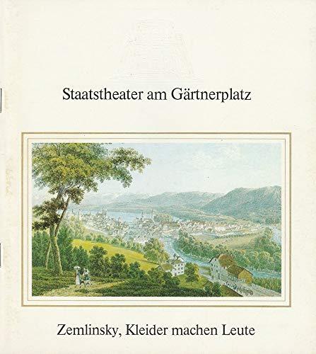 Programmheft Kleider machen Leute. Oper von Alexander Zemlinsky. Premiere 19. Juli 1985 Spielzeit 1984 / 85 Heft ()