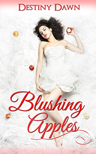Blushing Apples (Devious Pies Book 1) (English Edition) - Dawn Feeder