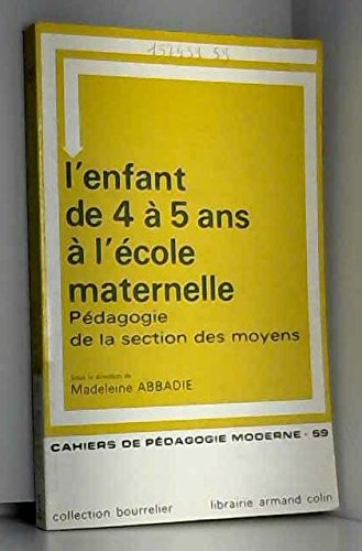 L'enfant de 4 à 5 ans à l'école maternelle, pédagogie de la section des moyens