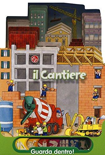 Il cantiere (Guarda dentro!) por Cristina Mesturini