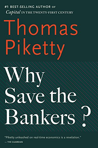 why-save-the-bankers-and-other-essays-on-our-economic-and-political-crisis