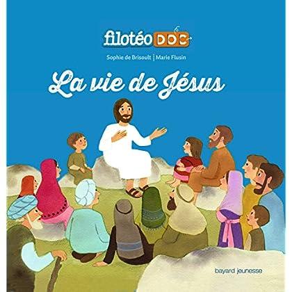 La vie de Jésus: LIVRE ANIME FILOTEODOC 3