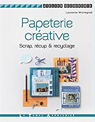 Papéterie créative Scrap, récup' & recyclage