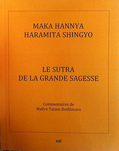 Maka Hannya Haramita Shingyo: Le sutra de la grande sagesse