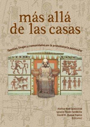 Más Allá de las Casas. Familias, linajes y comunidades en la protohistoria peninsular