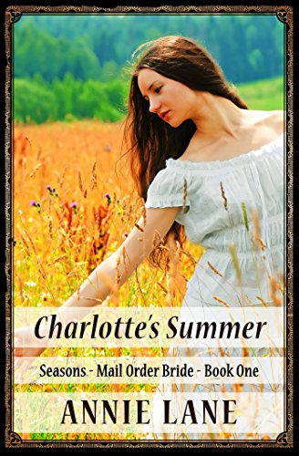 mail-order-bride-charlottes-summer-clean-sweet-western-cowboy-romance-seasons-mail-order-brides-book