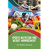 Sports Nutrition & Weight Management (B.P.Ed New Syllabus)