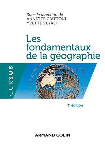 Les fondamentaux de la géographie. 3e éd.