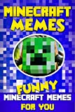 #4: Minecraft Memes: 100+ Best of Funny Minecraft Memes: (Unofficial Minecraft Book, 2017 Edition, Funny Memes, Joke Books, Funny Books, Funny Pictures)