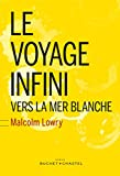 Le Voyage Infini vers la mer blanche (Littérature étrangère) (French Edition)