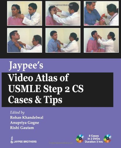 Jaypee's Video Atlas of USMLE Step 2 CS: Cases and Tips (Usmle Exam)