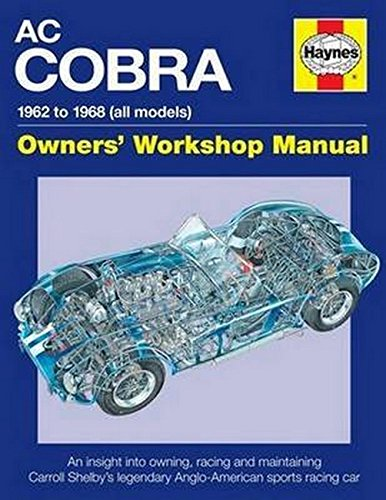 AC Cobra Owners' Workshop Manual por Glen Smale