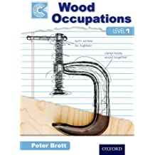 Wood Occupations Level 1 Course Companion (Nvq Diploma)