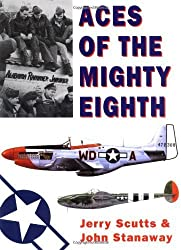 Aces of the Mighty Eighth (General Aviation) by Jerry Scutts (2002-10-18)