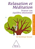 Relaxation et Méditation (Guide pour s'aider soi-même) (French Edition)