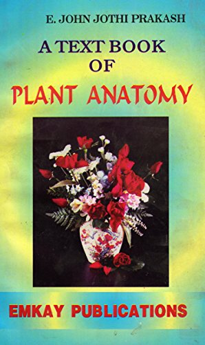 A TEXTBOOK OF PLANT ANATOMY