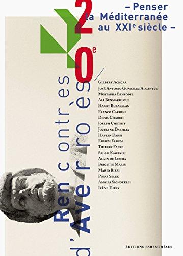 Penser la Méditerranée au XXIe siècle, Rencontres d'Averroès n°20