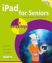 iPad for Seniors in easy steps, 7th Edition