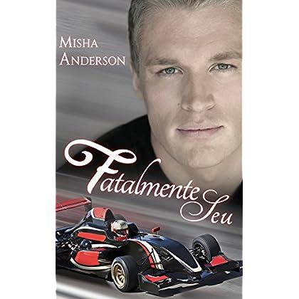 Fatalmente Seu (Portuguese Edition)