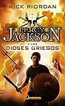 Percy Jackson y los dioses griegos par Riordan