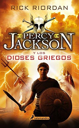 PERCY JACKSON Y LOS DIOSES GRIEGOS (S) (Juvenil) por RIORDAN RICK