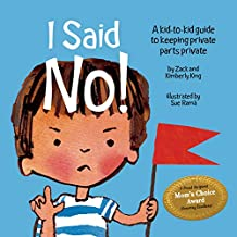 I Said No A Kid To Kid Guide To Keeping