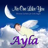 Sing You a Lullaby Ayla (Aela)