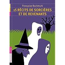 15 récits de sorcières et revenants