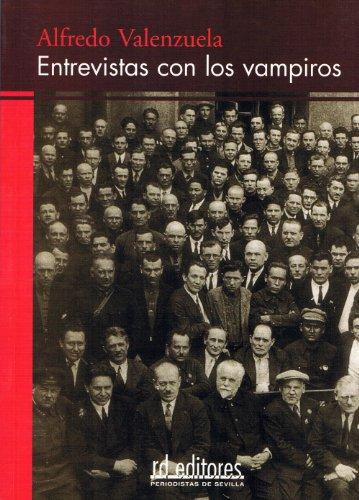 Entrevistas con los vampiros por Alfredo Valenzuela