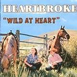 Heartbroke: Wild at Heart (Audio CD)