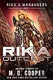 Rika Outcast: A Tale of Mercenaries, Cyborgs, and Mechanized Infantry (Aeon 14: Rika'...
