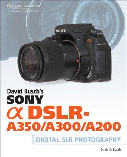 David Busch's Sony Alpha DSLR-A350/A300/A200 Guide usato  Spedito ovunque in Italia
