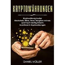 KRYPTOWÄHRUNGEN: Kryptowährung kaufen, Blockchain, Börse, News, Rangliste und was sonst noch wichtig ist beim Investieren in Kryptowährungen
