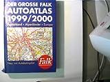 Der große Falk Autoatlas 1999/2000. Deutschland - Alpenländer - Europa, Neu: mit Autobahnpilot,