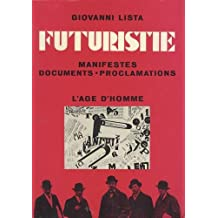 Futuristie : Manifestes, documents, proclamations