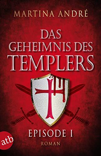 Das Geheimnis des Templers - Episode I: Ein heiliger Schwur (Gero von Breydenbach 1)