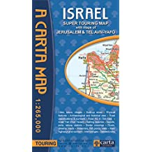Carta Israel Super Touring Map: With Maps of Jerusalem & Tel Aviv-yafo