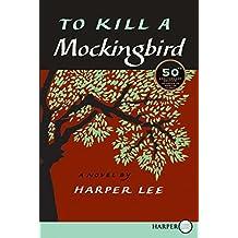 To Kill A Mockingbird Lp: 50th Anniversary Edition by Harper Lee (April 22,2010)