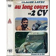 Claude Layec. Au long cours en 2 CV