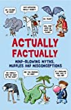 Actually Factually (Buster Books) by Guy Campbell (2009-02-05)
